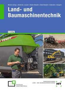 Hermann Meiners: eBook inside: Buch und eBook Land- und Baumaschinentechnik, Buch