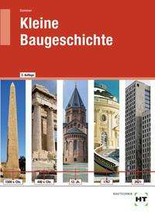 Helmut Sommer: Kleine Baugeschichte, Buch