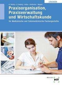 Helmut Nuding: Lösungen Praxisorganisation, Praxisverwaltung und Wirtschaftskunde, Buch