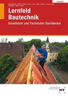 Balder Batran: Lösungen Lernfeld Bautechnik Dachdecker, Buch