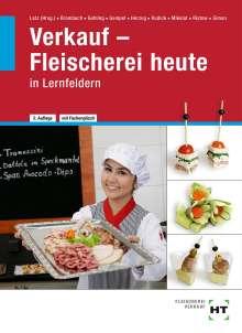 Christine Brombach: Verkauf - Fleischerei heute in Lernfeldern, Buch