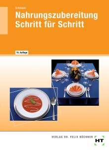 Nahrungszubereitung Schritt für Schritt, Buch