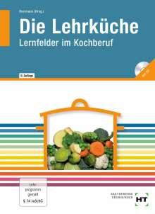F. Jürgen Herrmann: Die Lehrküche, Buch