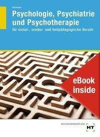 Barbara Ebert: eBook inside: Buch und eBook Psychologie, Psychiatrie und Psychotherapie, Buch