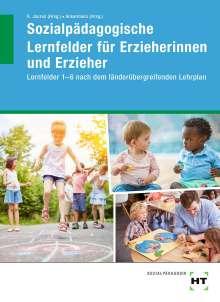 Alexander Linden: eBook inside: Buch und eBook Sozialpädagogische Lernfelder für Erzieherinnen und Erzieher, Buch
