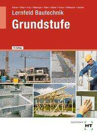 Balder Batran: Lernfeld Bautechnik Grundstufe, Buch
