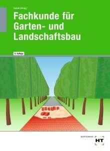 Martin Bietenbeck: Fachkunde für Garten- und Landschaftsbau, Buch