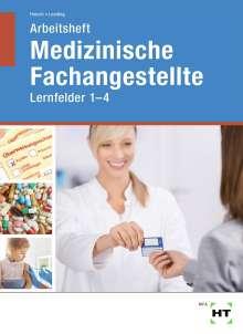 Andrea Hinsch: Arbeitsheft Medizinische Fachangestellte, Buch