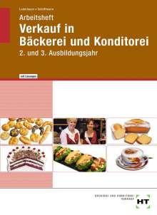 Josef Loderbauer: Arbeitsheft mit eingetragenen Lösungen Verkauf in Bäckerei und Konditorei, Buch