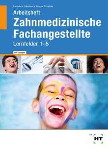 Stefan Kurbjuhn: Arbeitsheft mit eingetragenen Lösungen Zahnmedizinische Fachangestellte, Buch