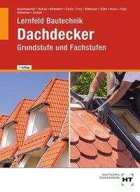 Florian Pape: Lernfeld Bautechnik Dachdecker, Buch