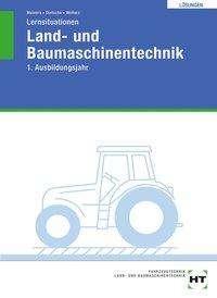 Herrmann Meiners: Lernsituationen Land- und Baumaschinentechnik / Lösungen, Buch