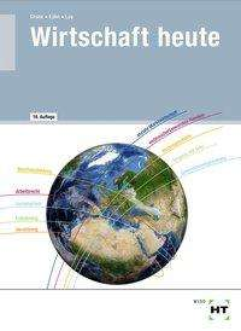 Bernd Crone: Wirtschaft heute, Buch