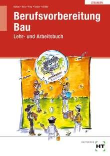 Balder Batran: Lösungen Berufsvorbereitung Bau, Buch