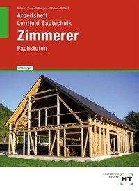 Balder Batran: Arbeitsheft mit eingetragenen Lösungen Lernfeld Bautechnik Zimmerer, Buch
