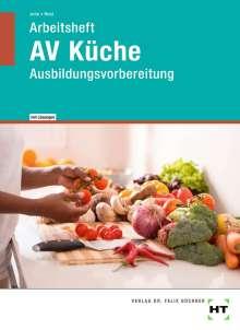 Renate John: Arbeitsheft mit eingetragenen Lösungen AV Küche, Buch