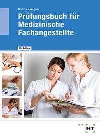 Helmut Nuding: Prüfungsbuch für Medizinische Fachangestellte, Buch