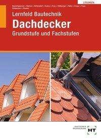 Florian Pape: Lösungen Lernfeld Bautechnik Dachdecker, Buch