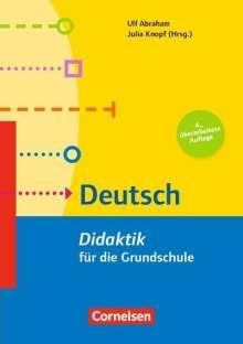 Ulf Abraham: Didaktik für die Grundschule: Deutsch, Buch