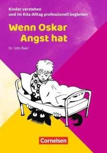 Udo Baer: Wenn Oskar Angst hat, Buch