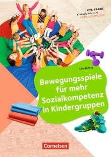 Silke Hubrig: Bewegungsspiele für mehr Sozialkompetenz in Kindergruppen, Buch