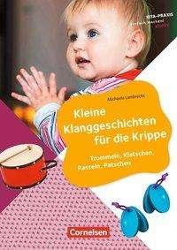 Michaela Lambrecht: Kleine Klanggeschichten für die Krippe, Buch
