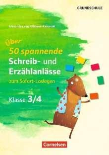 Alexandra Plüskow-Kaminski: Klasse 3/4 - Über 50 spannende Schreib- und Erzählanlässe zum Sofort-Loslegen, Buch