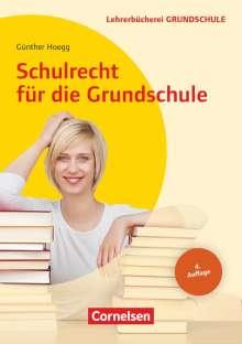 Günther Hoegg: Schulrecht für die Grundschule, Buch