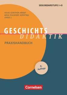 Hilke Günther-Arndt: Fachdidaktik: Geschichts-Didaktik, Buch