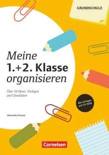 Alexandra Ferrary: Meine 1./2. Klasse organisieren (4., überarbeitete Auflage), Buch
