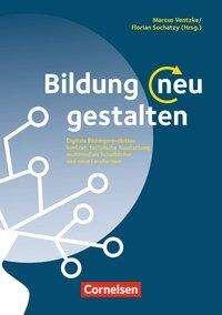 Tobias Arendt: Bildung neu gestalten, Buch