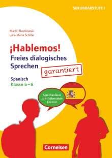 Martin Bastkowski: ¡Hablemos! - Freies dialogisches Sprechen - Klasse 6-8, Buch