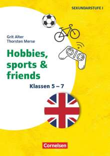 Grit Alter: Klasse 5-7 - Hobbies, Sports & Friends, Buch