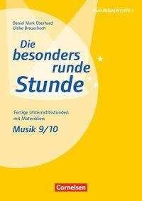 Ulrike Brauerhoch: Musik: Klasse 9/10, Buch