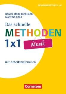 Daniel Mark Eberhard: Das schnelle Methoden-1x1 Musik, Buch