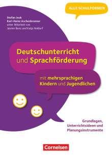 Karl-Heinz Aschenbrenner: Deutschunterricht und Sprachförderung mit mehrsprachigen Kindern und Jugendlichen - Grundlagen, Unterrichtsideen und Planungsinstrumente, Buch