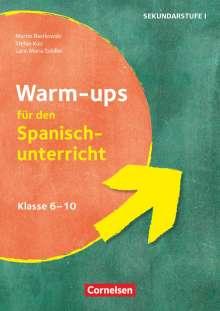 Martin Bastkowski: Warm-ups - Aufwärmübungen Fremdsprachen - Spanisch - Klasse 6-10, Buch