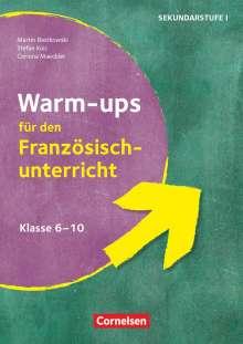 Martin Bastkowski: Warm-ups - Aufwärmübungen Fremdsprachen - Französisch - Klasse 6-10, Buch