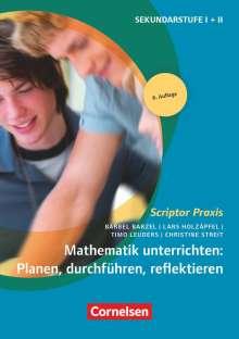 Christine Streit: Mathematik unterrichten: Planen, durchführen, reflektieren, Buch