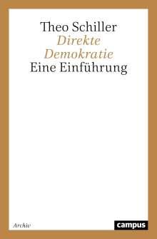 Theo Schiller: Direkte Demokratie, Buch