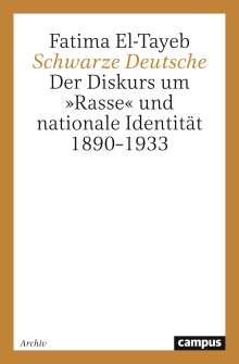 Fatima El-Tayeb: Schwarze Deutsche, Buch