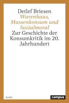 Detlef Briesen: Warenhaus, Massenkonsum und Sozialmoral, Buch