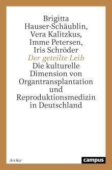 Brigitta Hauser-Schäublin: Der geteilte Leib, Buch