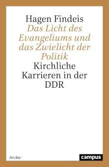 Hagen Findeis: Das Licht des Evangeliums und das Zwielicht der Politik, Buch