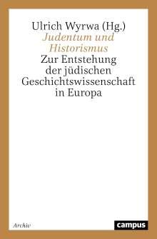 Judentum und Historismus, Buch