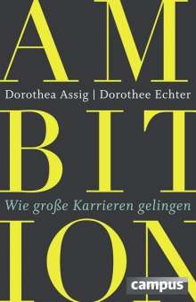 Dorothea Assig: Ambition, Buch