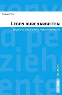 Sabine Flick: Leben durcharbeiten, Buch