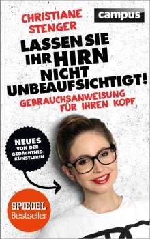 Christiane Stenger: Lassen Sie Ihr Hirn nicht unbeaufsichtigt!, Buch