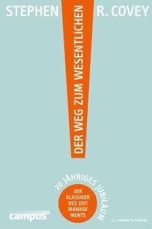 Stephen R. Covey: Der Weg zum Wesentlichen, Buch