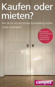 Gerd Kommer: Kaufen oder mieten?, Buch